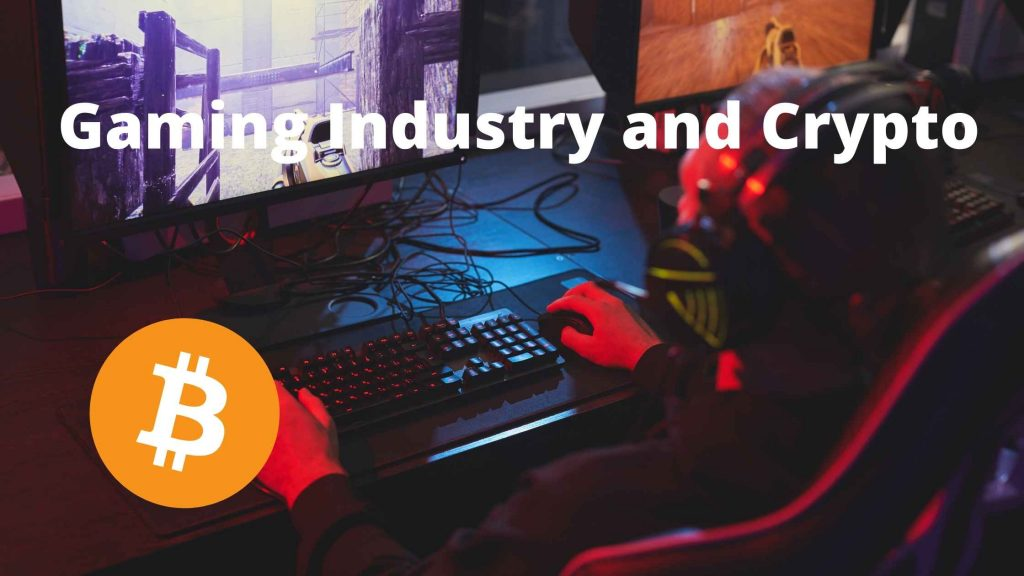 The Future Gaming Industry Will Emerge As A Major Use Case For Crypto